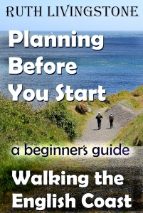 Planning Before You Start - Walking the English Coast, A Beginner's Guide
