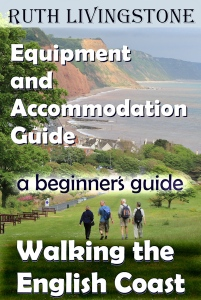 Equipment and Accomodation - Walking the English Coast, A Beginner's Guide