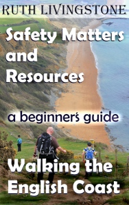 Book 4 - Safety Maters and Resources - Walking the English Coast, A Beginner's Guide