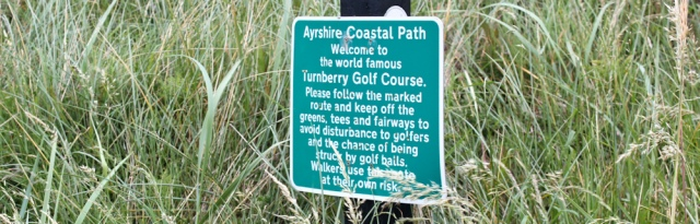 35 warning Turnberry Golf Course, Ruth hiking the Ayrshire Coastal Path, Scotland